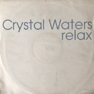 "Crystal Waters ‎- Relax (Mixes) (12"") (Promo) (VG/G+)"